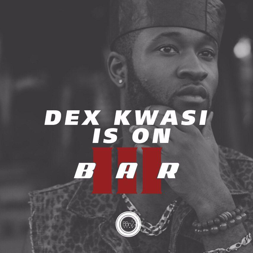 Dex Kwasi has featured on all 3 BARs