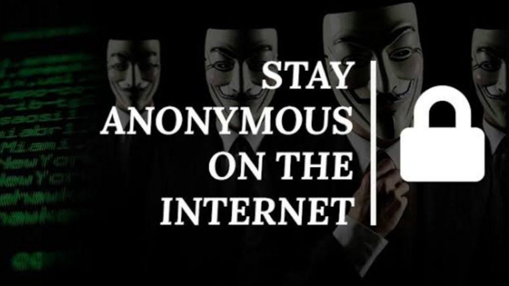 How To Stay Anonymous On The Internet