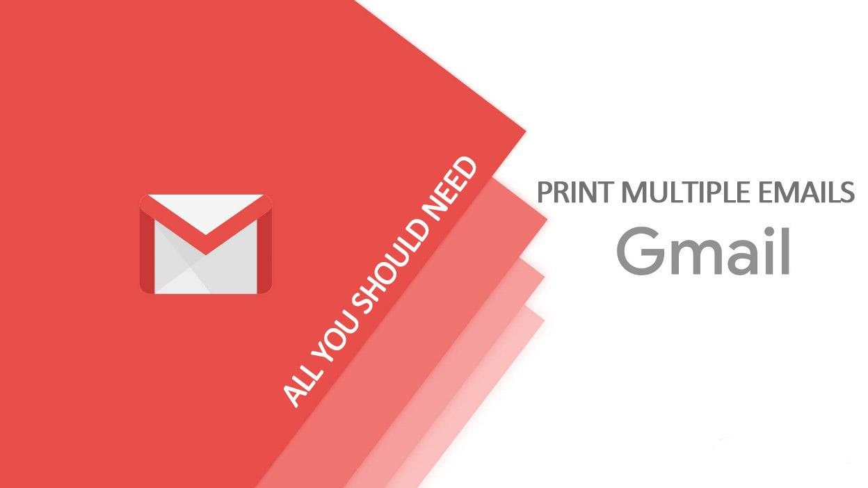 How To Print Multiple Emails in Gmail